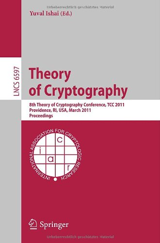 Theory of Cryptography by Yuval Ishai, Publisher : Springer