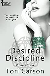 Desired Discipline: Volume Three