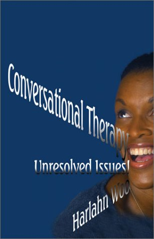 Conversational Therapy: Unresolved Issues ebook