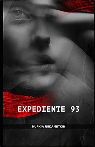 Expediente 93 de Nurkia Rudametkin
