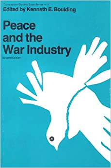 Book Peace and the War Industry (Transaction/Society book series)