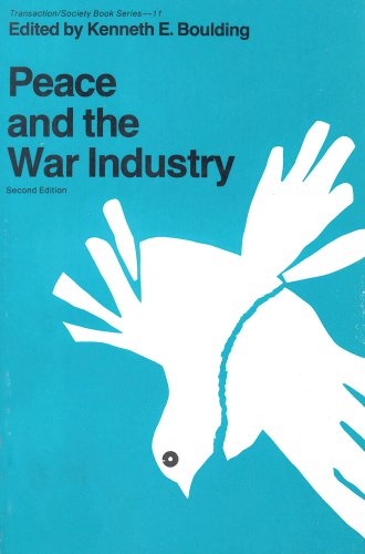 Used, Peace and the War Industry (Transaction/Society Book for sale  Delivered anywhere in USA
