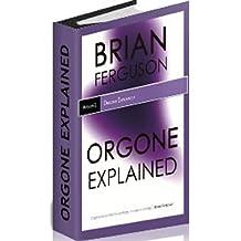 Orgone Explained