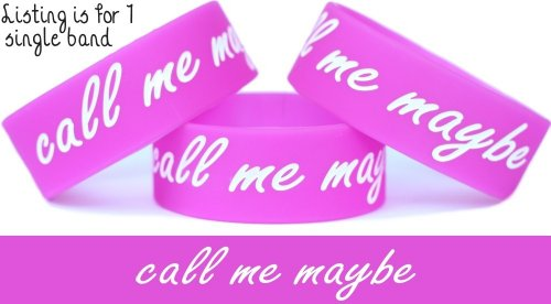 Call Me Maybe Wristband One Inch Wide Band Bracelet