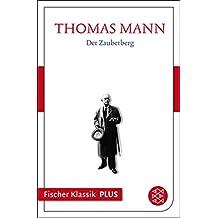 Der Zauberberg: Roman (Fischer Klassik Plus) (German Edition)