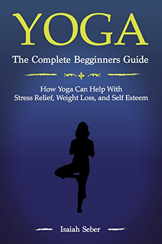 Yoga Complete Beginners Greatest Fitness ebook