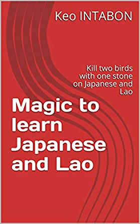 Magic to learn Japanese and Lao: Kill two birds with one