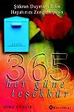 img - for 365 - Her Gune Tesekkur book / textbook / text book