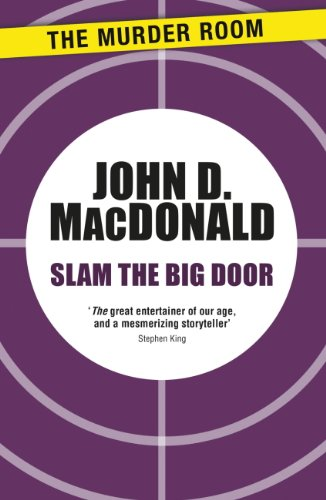 - Slam the Big Door