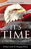 IT'S TIME TO TAKE BACK OUR COUNTRY: A Prayer