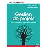 Gestion de projets: Le guide exhaustif du management de projets: 1 (Management en action)