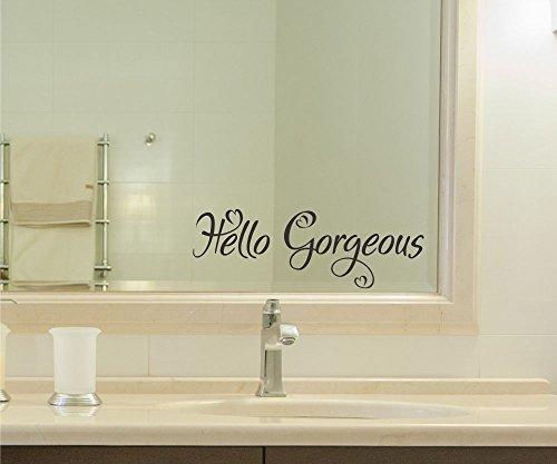 Hello Gorgeous Vinyl Decal Sticker bathroom mirror wall art motivational Quote Mirror Living Room Home Window