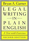 img - for Bryan A. Garner: Legal Writing in Plain English : A Text with Exercises (Paperback); 2013 Edition book / textbook / text book