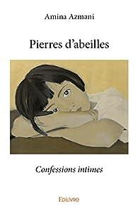 Pierres d'Abeilles par Amina Azmani