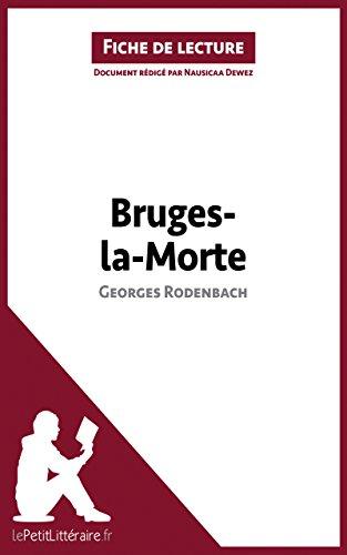 bruges-la-morte-de-georges-rodenbach-fiche-de-lecture-rsum-complet-et-analyse-dtaille-de-loeuvre-fre