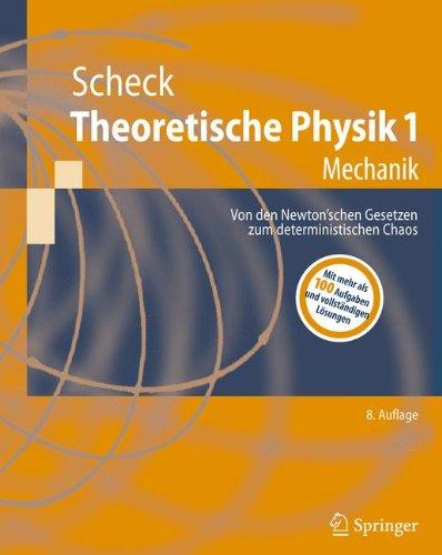 Theoretische Physik 1: Mechanik (Springer-Lehrbuch) (German Edition)