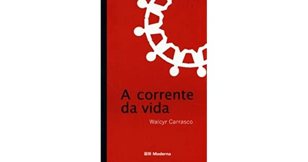 A Corrente Da Vida Walcyr Carrasco Pdf