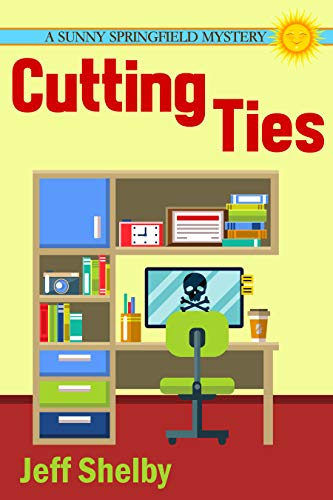 Cutting Ties (The Sunny Springfield Mysteries Book 3)