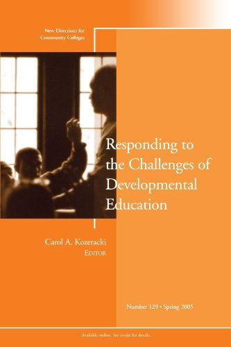 Responding to the Challenges of Developmental Education: New Directions for Community Colleges, Number 129