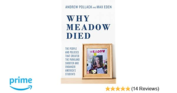 Amazon com: Why Meadow Died: The People and Policies That