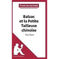 Balzac et la Petite Tailleuse chinoise de Dai