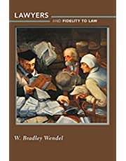 Lawyers and Fidelity to Law