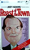 img - for Roast of the Town/the Notorious Friars Club Celebrity Roasts--And How to Adapt Them for Any Speaking Occasion/Audio Cassette book / textbook / text book
