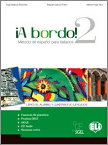 A Bordo!  Student s book 2  9788853615633  Amazon.com  Books b9d3063f4
