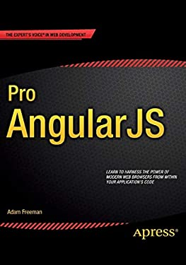 Pro AngularJS (Expert's Voice in Web Development)