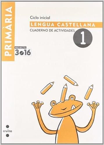 Lengua castellana. Cuaderno de actividades 1. Ciclo inicial ...