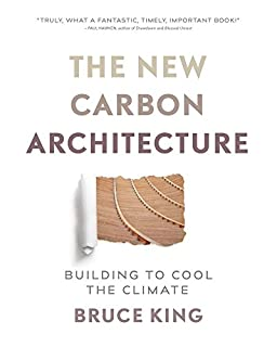 Book Cover: New Carbon Architecture: Building to Cool the Planet