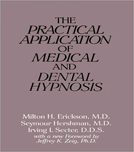 The practical application of medical and dental hypnosis kindle the practical application of medical and dental hypnosis kindle edition by milton h erickson seymour hershman irving i secter fandeluxe Choice Image