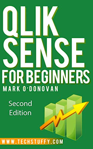 Qlik Sense for Beginners eBook: Mark O'Donovan: Amazon ca