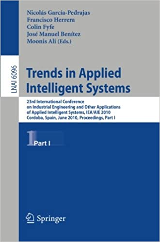 Free audiobook downloads for iphone Trends in Applied Intelligent Systems: 23rd International Conference on Industrial Engineering and Other Applications of Applied Intelligent Systems, ... / Lecture Notes in Artificial Intelligence) (Dutch Edition) PDF