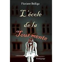 L'école de la tourmente: Témoignage (French Edition)