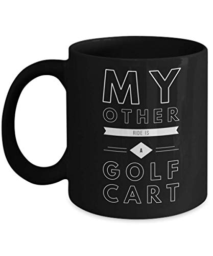 My other ride is a golf cart funny golf mug