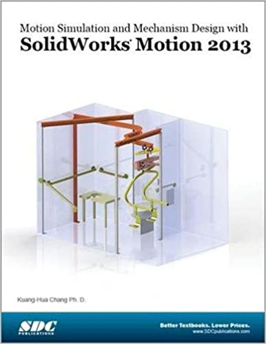Motion Simulation and Mechanism Design with SolidWorks Motion 2013: Amazon.es: Chang, Kuang-Hau: Libros en idiomas extranjeros
