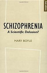Schizophrenia: A Scientific Delusion?