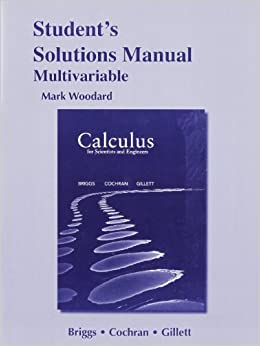 Book Student Solutions Manual for Calculus for Scientists and Engineers: Early Transcendentals, Multivariable