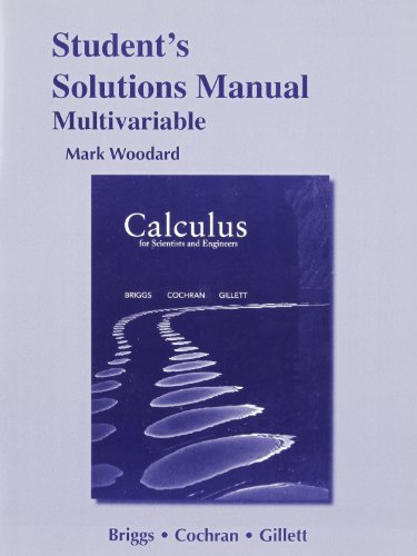 Student Solutions Manual for Calculus for Scientists and Engineers: Early Transcendentals, Multivariable