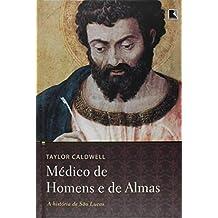 Médico de homens e de almas (edição capa dura)