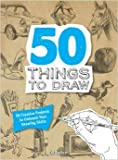 50 Things to Draw, Ed Tadem, 1435146115