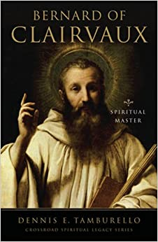 Bernard of Clairvaux: Essential Writings (Spiritual Legacy)