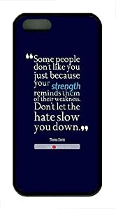 iPhone 5S Protective Cases Quote About Strength And Weakness Design TPU Rubber Soft Back Case for iPhone 5/5S - Black