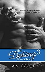 Dating Chronicles (Book 3)