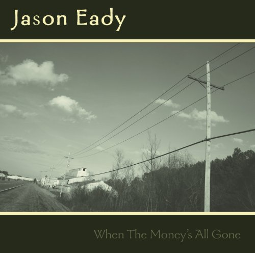 When the Money's All Gone by Smith Entertainment