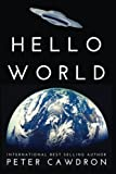 Hello World is a science fiction short story speculating on the possibility that an extraterrestrial intelligence could observe humanity via social media.  Professor Franco Corelli has noticed something unusual. The twitter account @Questions...