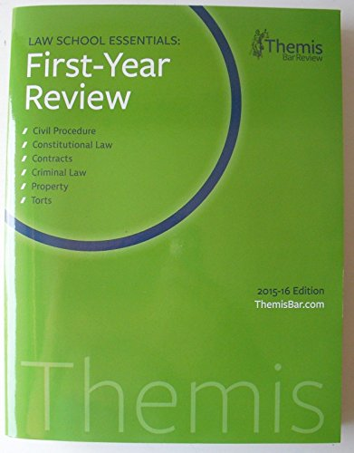 Law School Essentials 1st Year Review