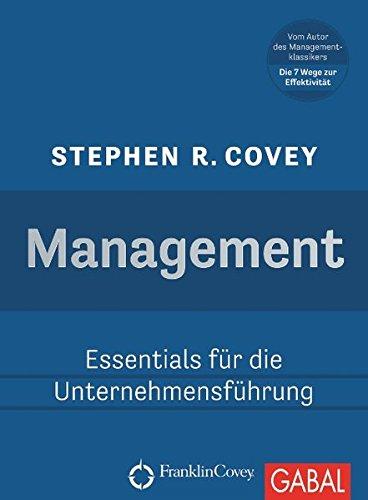 Management: Essentials für die Unternehmensführung (Dein Business)