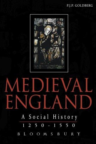 Medieval England: A Social History 1250-1550 (Hodder Arnold Publication)